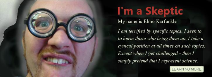 I'm a Skeptic Karfunkle terrified by