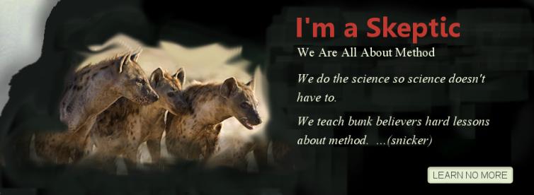 Hyena method gang skeptics